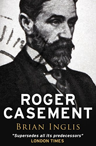 'Roger Casement' by Brian Inglis