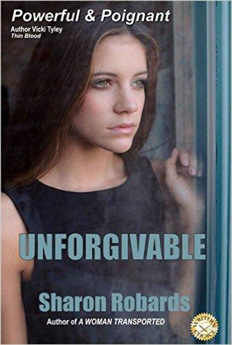 Unforgivable: Sharon Robards