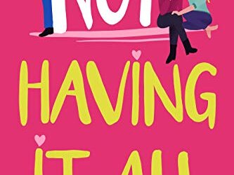 Another Tuesday Book Review: 'Not Having It All'