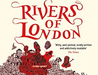 Rivers of London: Ben Aaronovitch